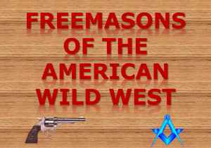 Freemasons of American Wild West
